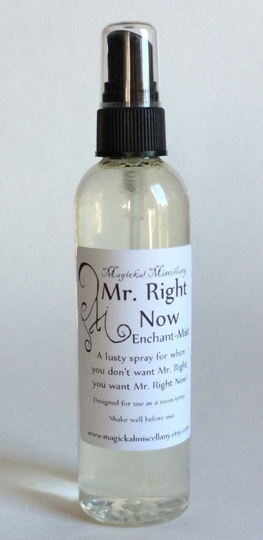 This magical spray is meant to attract Mr. Right Now. You can get the same effect from a short skirt and a little bourbon behind your ears.
